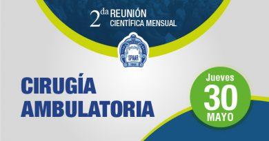 2da Reunión Científica Mensual – CIRUGÍA AMBULATORIA – 30 de Mayo 2019